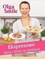 Zabawa z Fairy - Olga Smile, Ekspresowe dania i drinki