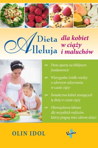 Dieta Alleluja dla kobiet w ciazy i maluchow