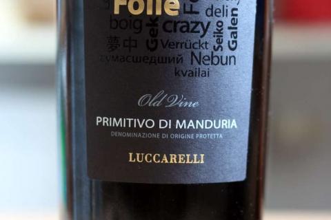 Luccarelli Folle Primitivo di Manduria 2011